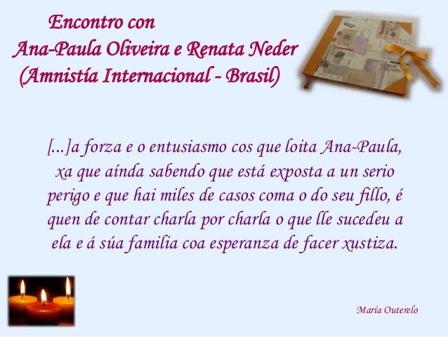 Encontro con Ana-Paula Oliveira e Renata Neder Slide 3