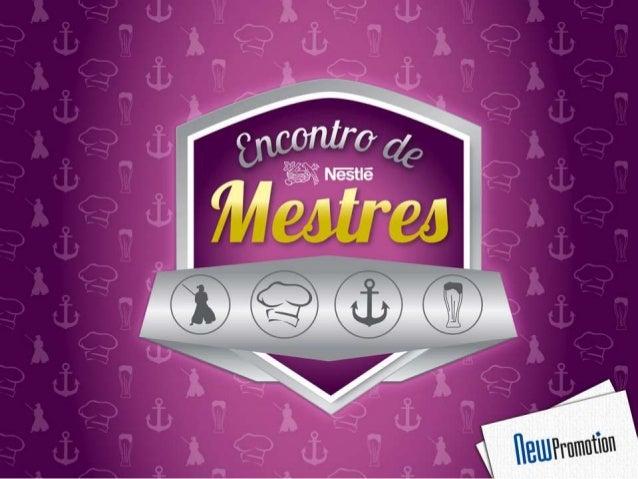 Background  As reuniões gerenciais são realizadas a cada  final de quarter pela equipe de gerentes  Nestlé, para o alinham...
