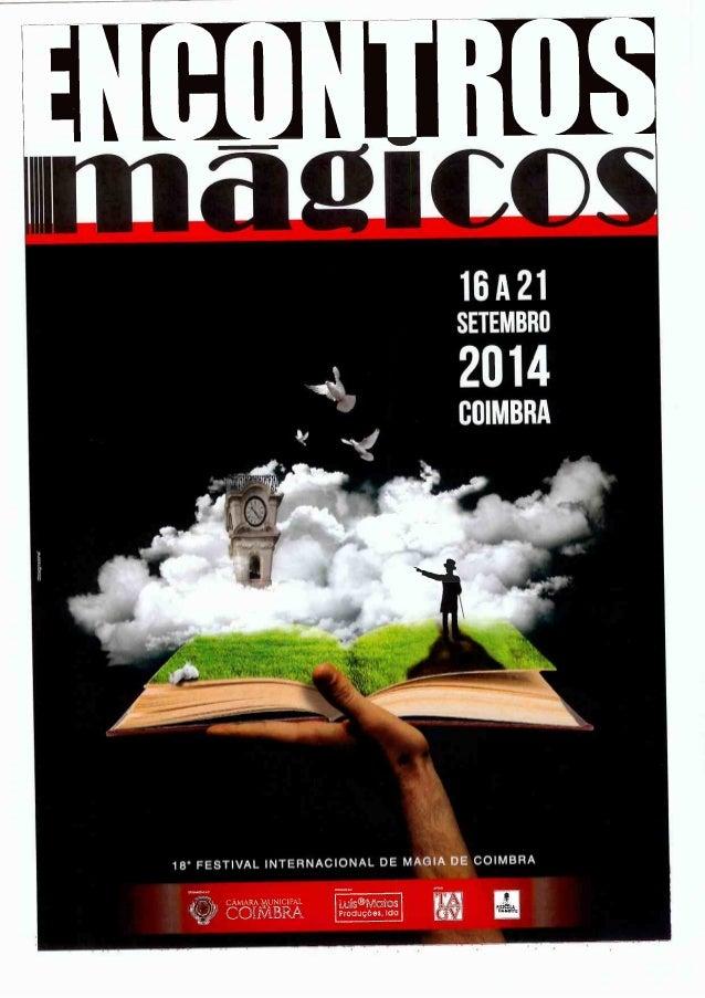 1 EH] HJ ¡III l l D  l  16 A 21 SETEMBRO  2014  COIMBRA  18° FEST| VAL | NTERNACIONAL DE MAGIA DE CO| MBRA   CÁMARA IxmUNI...