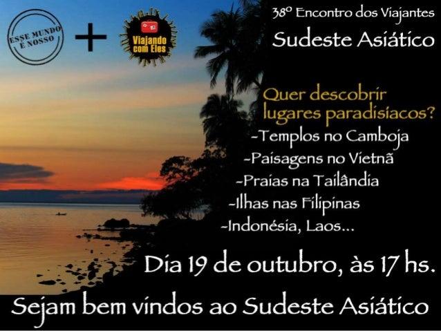 Esta apresentação ocorreu em 19/10/2013 no Encontro dos Viajantes no Ibis Barra Funda em São Paulo. A organização destes E...