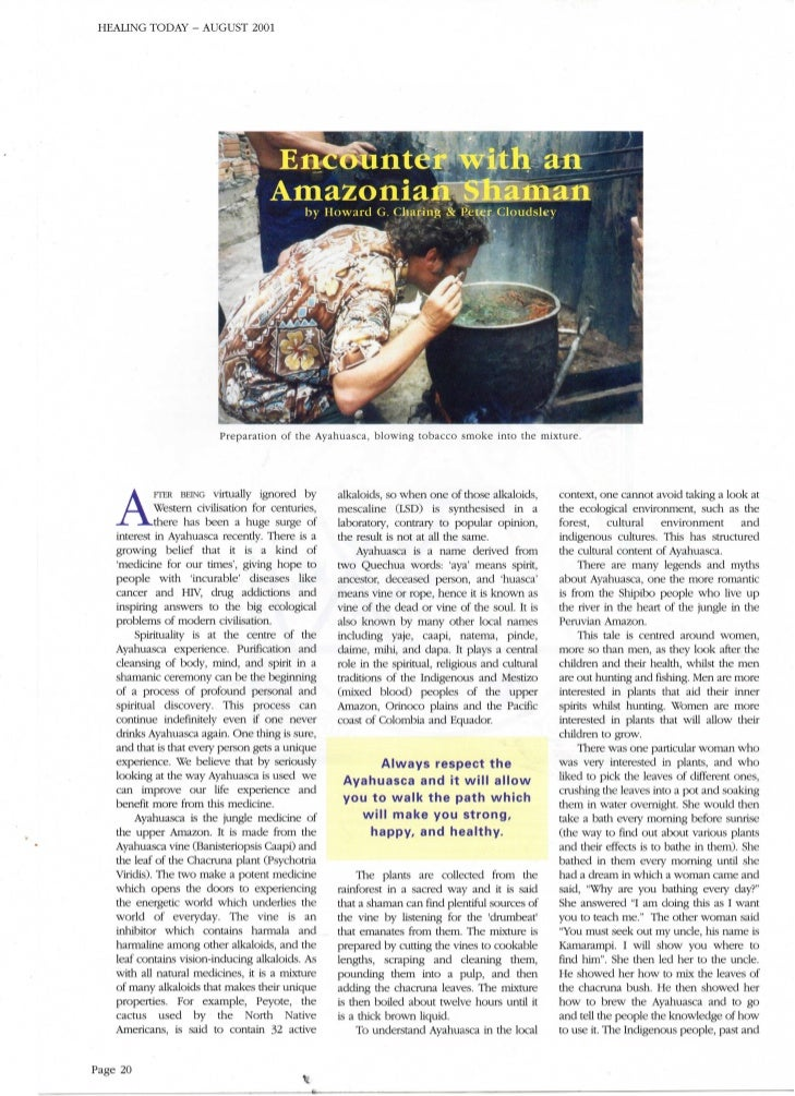 HEALING TODAY - AUGUST 2001                          Preparation o f the Ayahuasca, b l o w i n g tobacco smoke i n t o th...