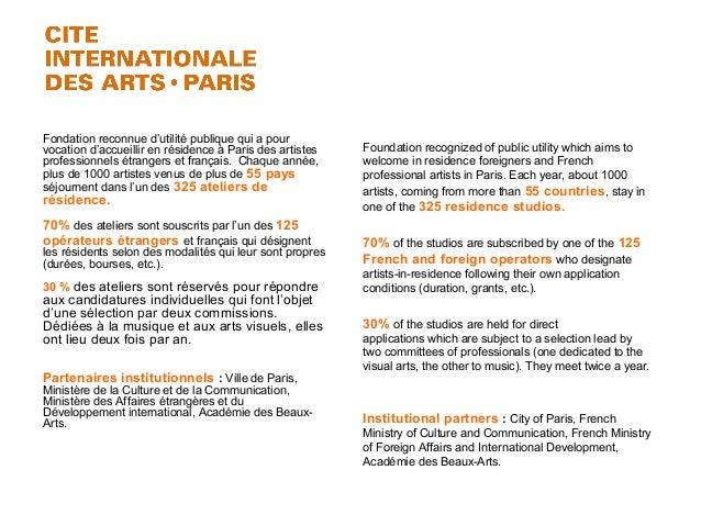 Fondation reconnue d'utilité publique qui a pour vocation d'accueillir en résidence à Paris des artistes professionnels ét...