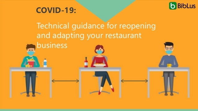 COVID-19: Technical guidance for reopening and adapting your restaurant business