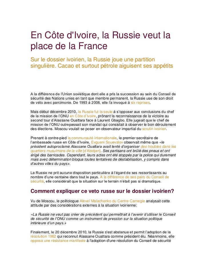 En Côte dIvoire, la Russie veut laplace de la FranceSur le dossier ivoirien, la Russie joue une partitionsingulière. Cacao...