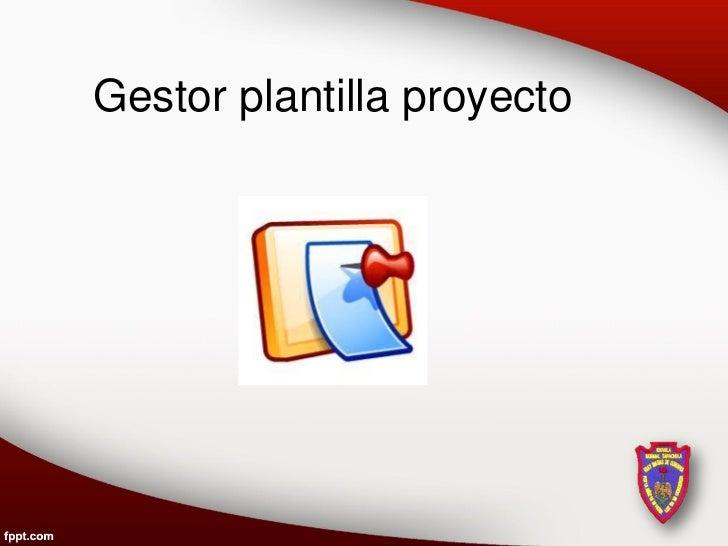 Gestor plantilla proyecto