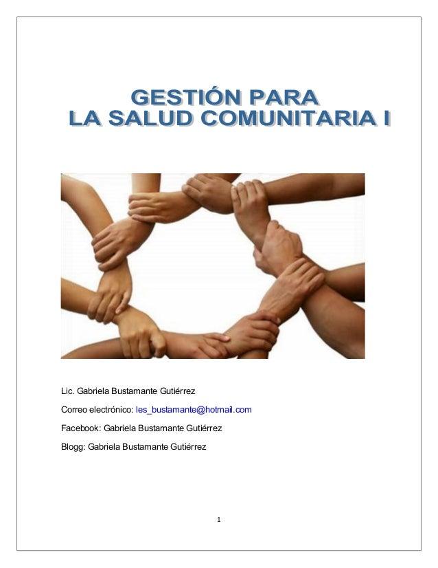 Lic. Gabriela Bustamante GutiérrezCorreo electrónico: les_bustamante@hotmail.comFacebook: Gabriela Bustamante GutiérrezBlo...