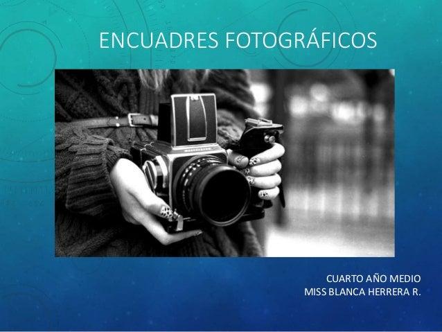 Encuadres fotográficos