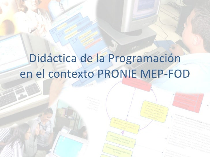 Didáctica de la Programación en el contexto PRONIE MEP-FOD
