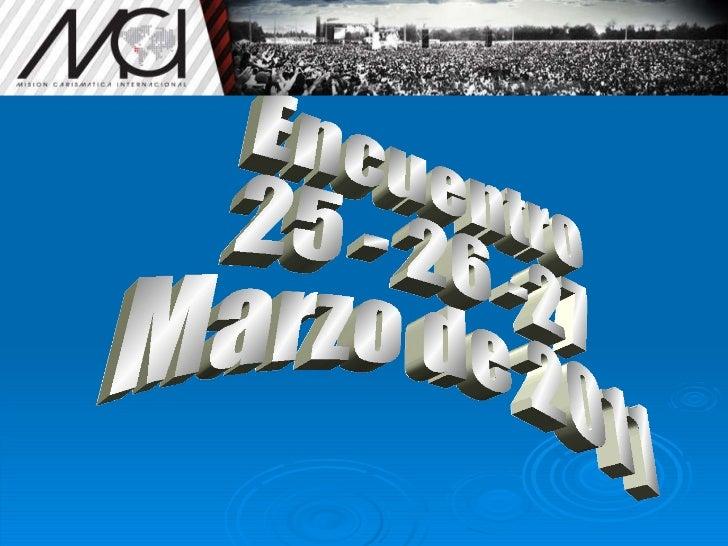 Encuentro 25 - 26 -27 Marzo de 2011
