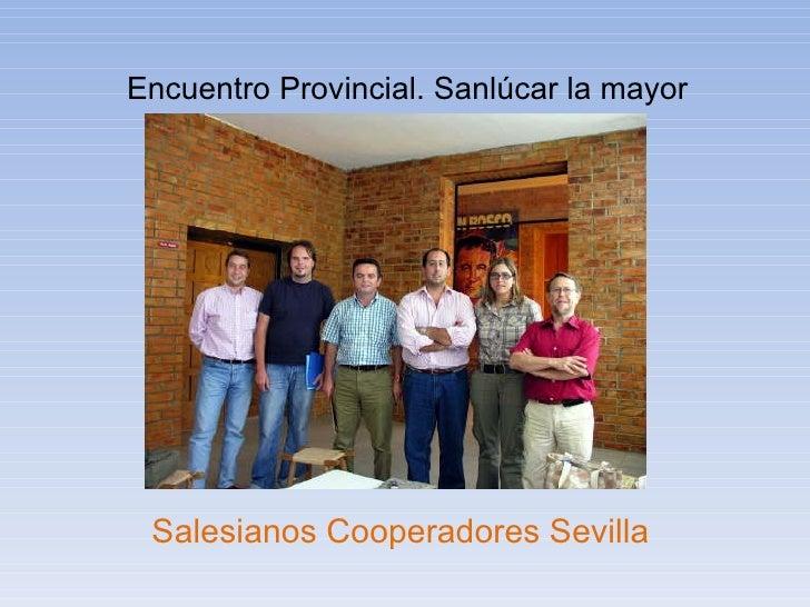 Encuentro Provincial. Sanlúcar la mayor Salesianos Cooperadores Sevilla