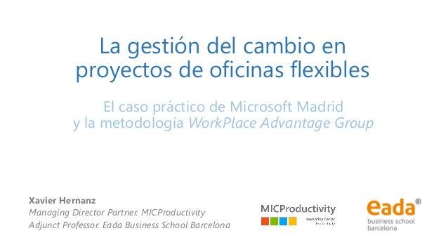 La gesti n del cambio en proyecto de oficinas flexibles xavier herna - Oficina de cambio barcelona ...