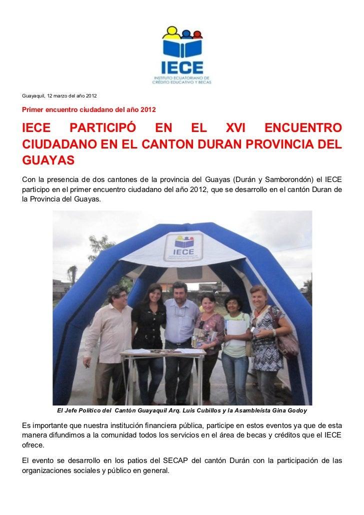 Guayaquil, 12 marzo del año 2012Primer encuentro ciudadano del año 2012IECE  PARTICIPÓ   EN  EL  XVI  ENCUENTROCIUDADANO E...