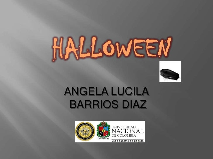 HALLOWEEN<br />ANGELA LUCILA<br /> BARRIOS DIAZ<br />