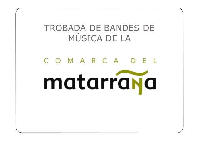 TROBADA DE BANDES DE MÚSICA DE LA