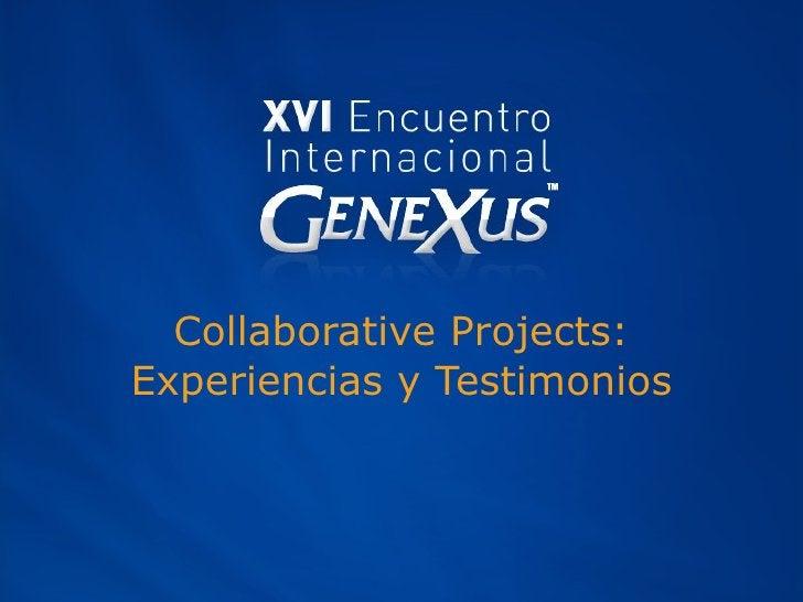 Collaborative Projects: Experiencias y Testimonios
