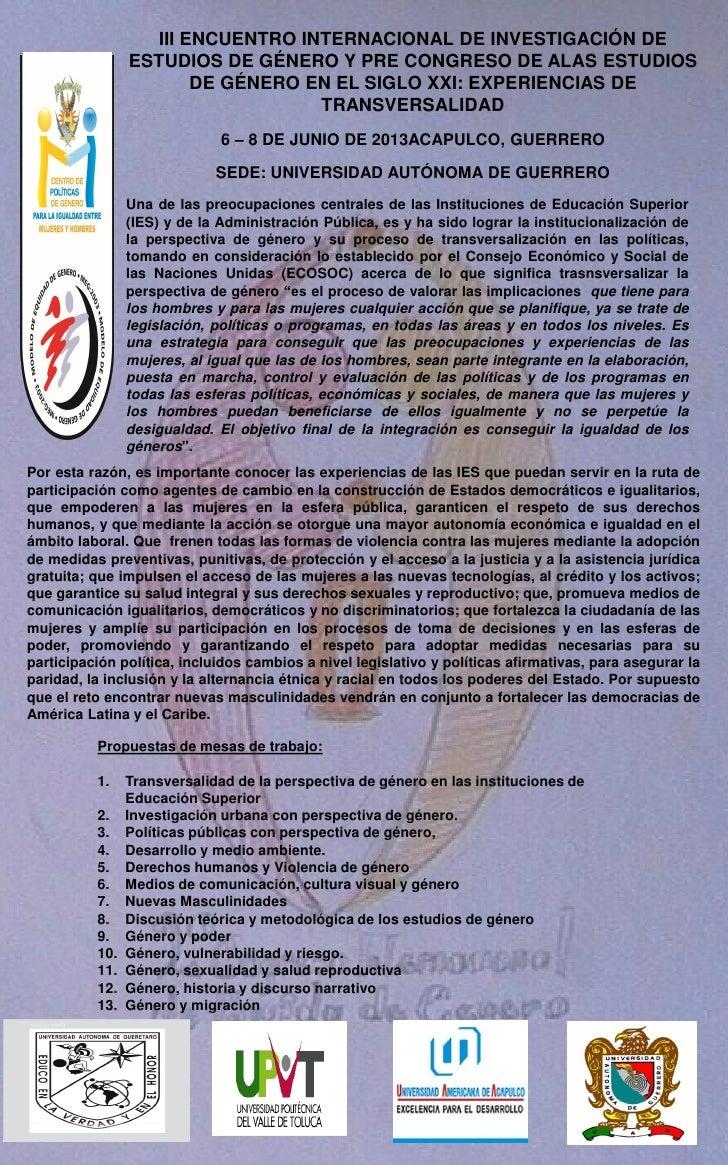 III ENCUENTRO INTERNACIONAL DE INVESTIGACIÓN DE                ESTUDIOS DE GÉNERO Y PRE CONGRESO DE ALAS ESTUDIOS         ...