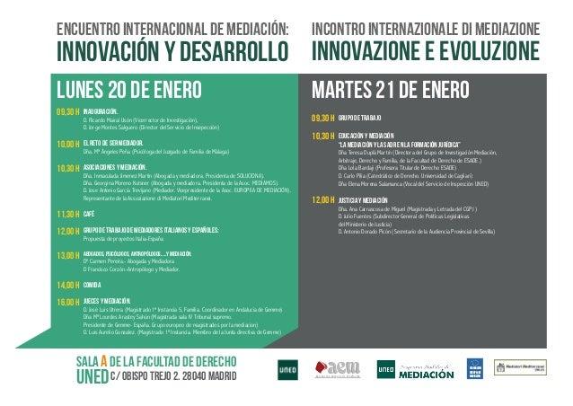 ENCUENTRO INTERNACIONAL DE MEDIACIóN:  INCONTRO INTERNAZIONALE DI MEDIAZIONE  LUNES 20 DE ENERO  MARTES 21 DE ENERO  INNOV...