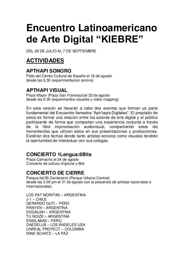 """Encuentro Latinoamericano de Arte Digital """"KIEBRE"""" DEL 29 DE JULIO AL 7 DE SEPTIEMBRE ACTIVIDADES APTHAPI SONORO Patio del..."""