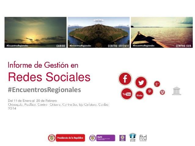 Redes Sociales #EncuentrosRegionales Del 11 de Enero al 20 de Febrero