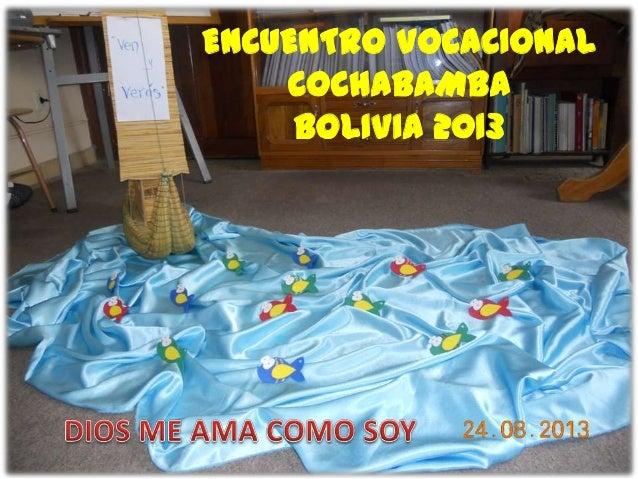 ENCUENTRO VOCACIONAL COCHABAMBA BOLIVIA 2013