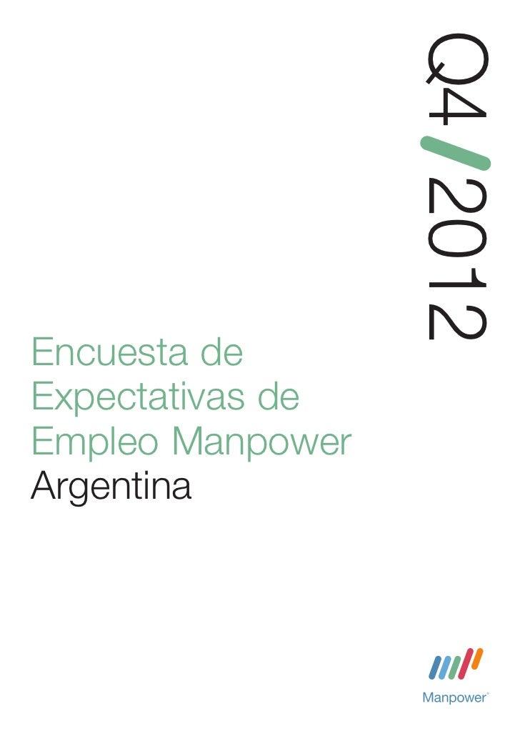 Q4 2012Encuesta deExpectativas deEmpleo ManpowerArgentina