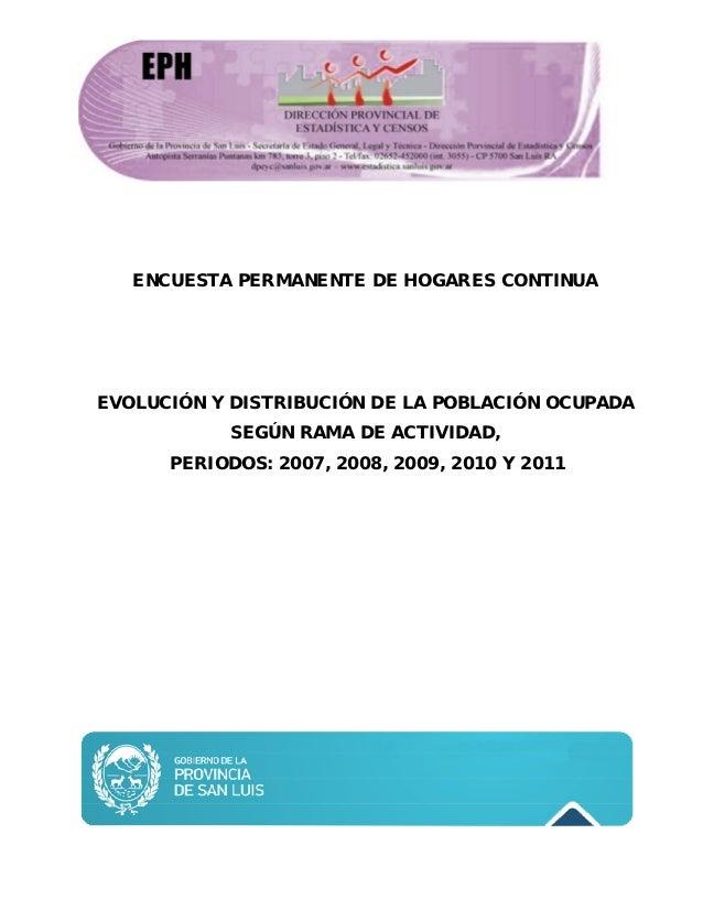 ENCUESTA PERMANENTE DE HOGARES CONTINUAEVOLUCIÓN Y DISTRIBUCIÓN DE LA POBLACIÓN OCUPADA           SEGÚN RAMA DE ACTIVIDAD,...