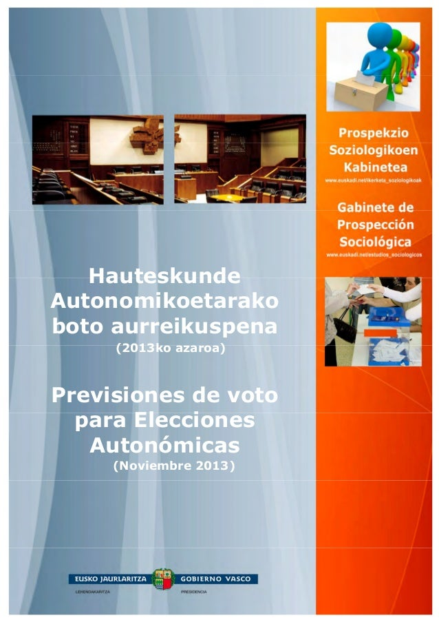 Hauteskunde Autonomikoetarako boto aurreikuspena (2013ko azaroa)  Previsiones de voto para Elecciones Autonómicas (Noviemb...