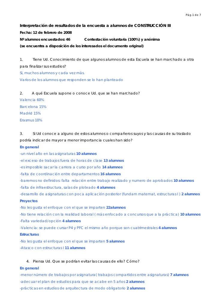 Pág.1 de 7   Interpretación de resultados de la encuesta a alumnos de CONSTRUCCIÓN III Fecha: 12 de febrero de 2008 Nº alu...