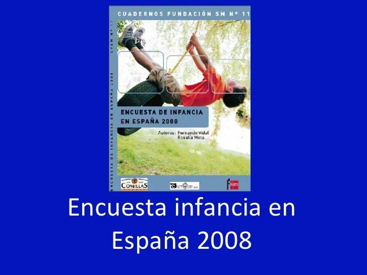 Encuesta infancia en España 2008