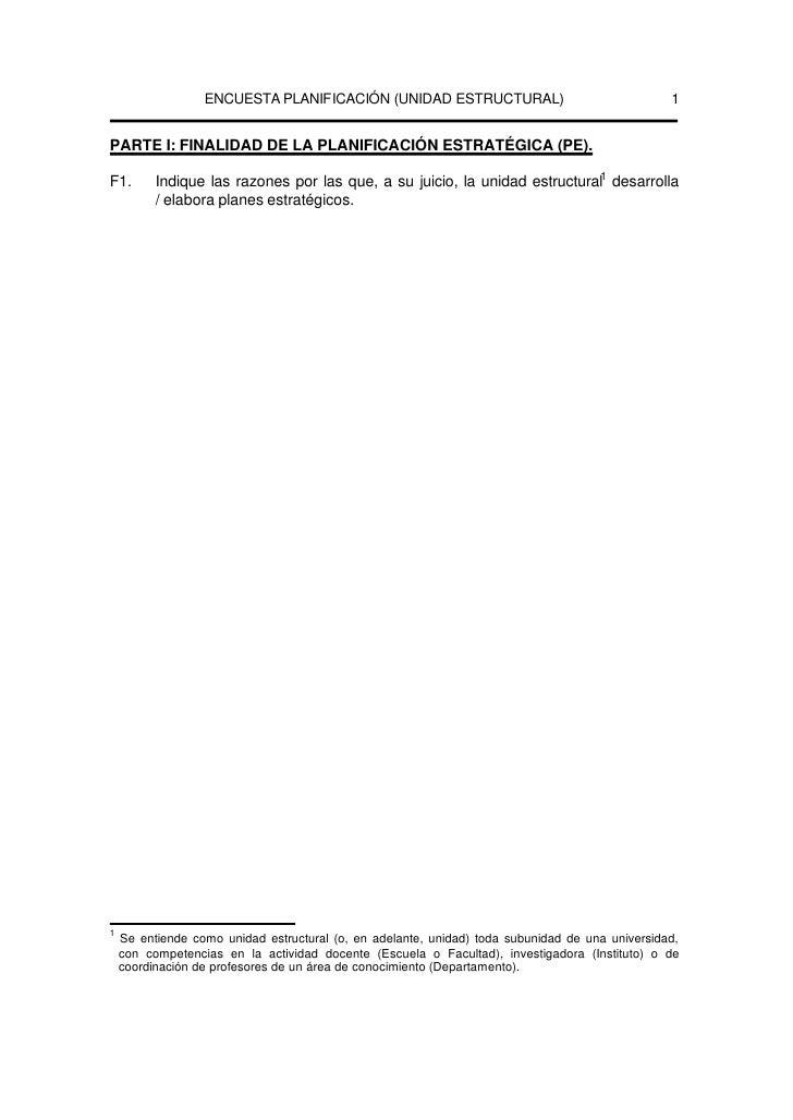 ENCUESTA PLANIFICACIÓN (UNIDAD ESTRUCTURAL)                                    1   PARTE I: FINALIDAD DE LA PLANIFICACIÓN ...