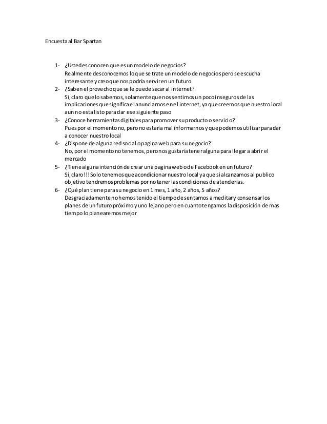 Encuestaal Bar Spartan 1- ¿Ustedesconocenque esunmodelode negocios? Realmente desconocemosloque se trate unmodelode negoci...