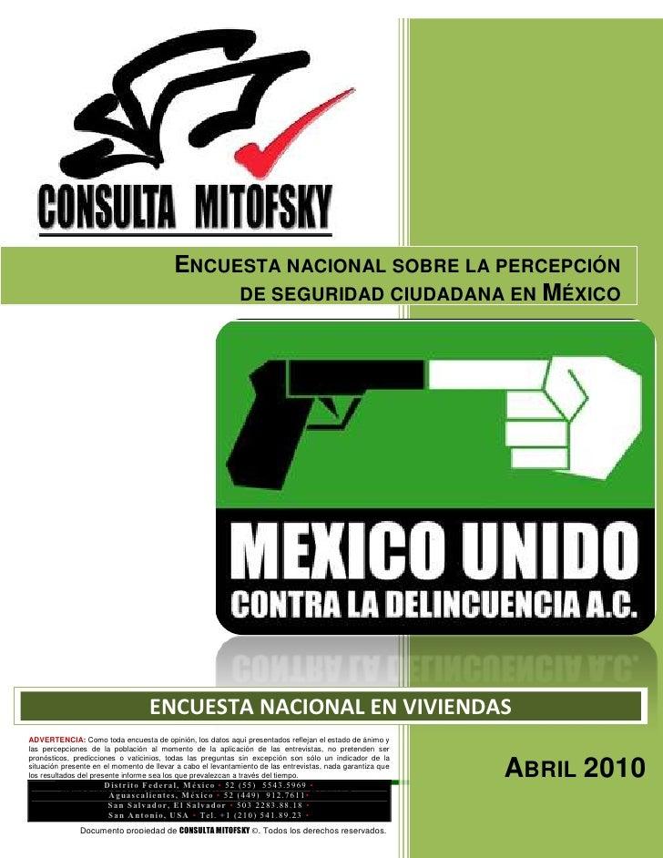 ENCUESTA NACIONAL SOBRE LA PERCEPCIÓN                                                DE SEGURIDAD CIUDADANA EN MÉXICO     ...