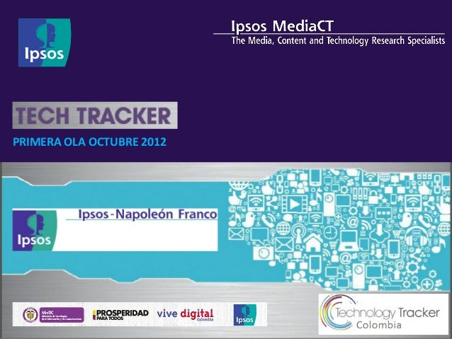PRIMERA OLA OCTUBRE 2012    © 2012 Ipsos. All rights reserved. Contains Ipsos Confidential and Proprietary information    ...