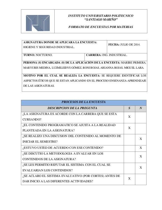 """INSTITUTO UNIVERSITARIO POLITECNICO """"SANTIAGO MARIÑO"""" FORMATO DE ENCUESTAS POR MATERIAS ASIGNATURA DONDE SE APLICARA LA EN..."""