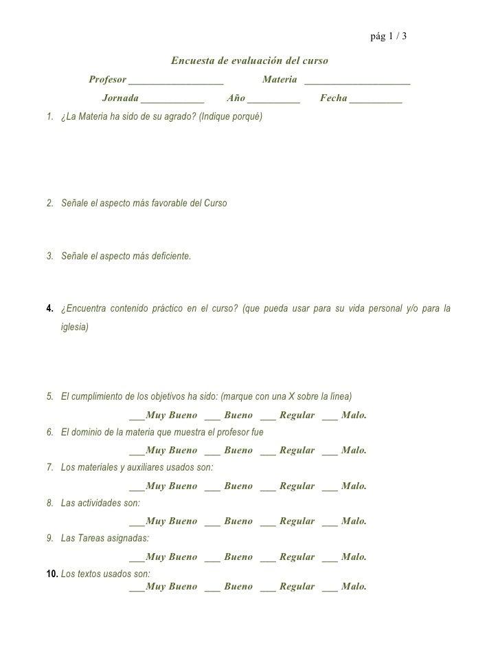 pág 1 / 3                               Encuesta de evaluación del curso              Profesor __________________         ...