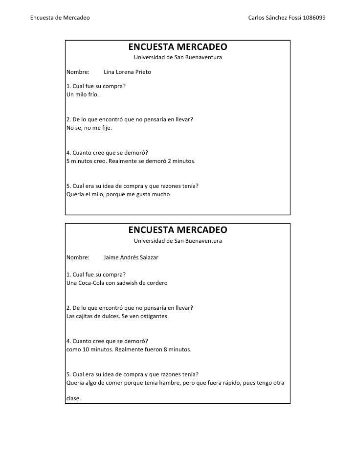 Encuesta de Mercadeo                                                          Carlos Sánchez Fossi 1086099                ...