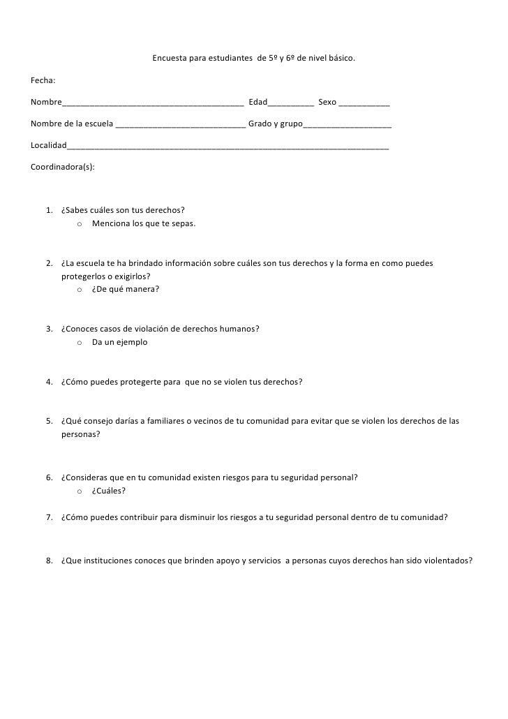 <br />Encuesta para estudiantes  de 5º y 6º de nivel básico.<br />Fecha:<br />Nombre_____________________________________...