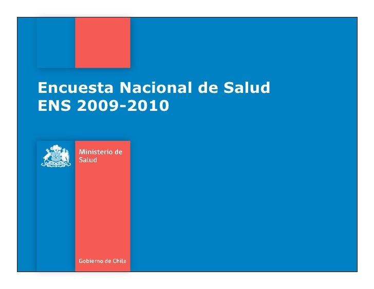 Encuesta Nacional de SaludENS 2009-2010