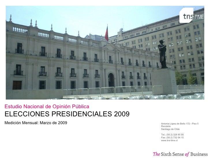 Antonia López de Bello 172  -  Piso 5 Recoleta Santiago de  Chile Tel. : (56 2) 328 95 00 Fax:  (56 2) 732 04 15 www.tns-t...