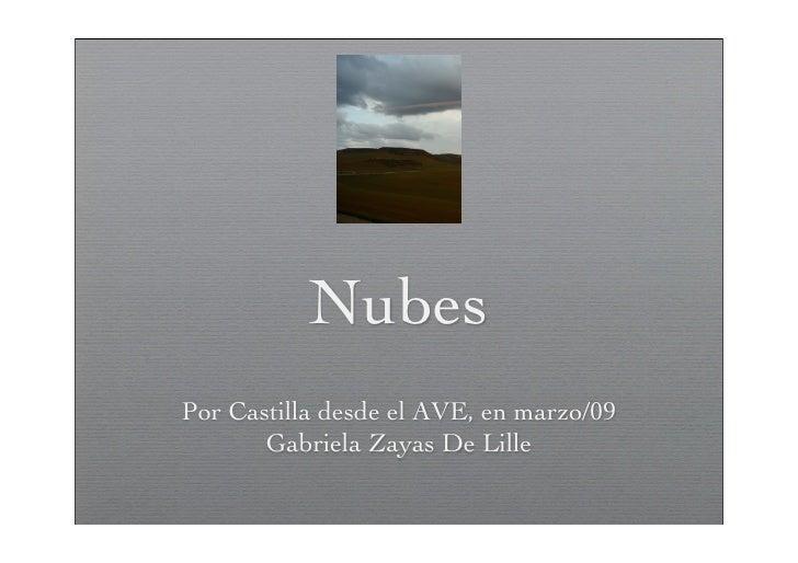Nubes Por Castilla desde el AVE, en marzo/09        Gabriela Zayas De Lille