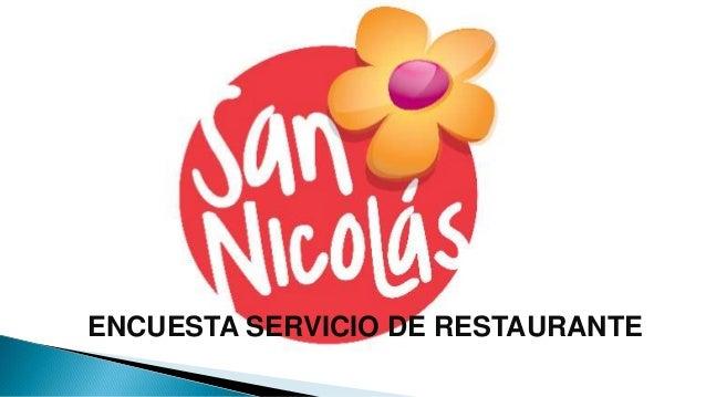 ENCUESTA SERVICIO DE RESTAURANTE