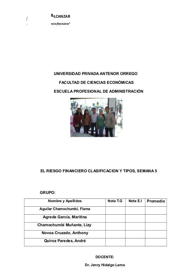"""PROYECTO ALCANZAR """"Hacia la independencia financiera"""" UNIVERSIDAD PRIVADA ANTENOR ORREGO FACULTAD DE CIENCIAS ECONÓMICAS E..."""