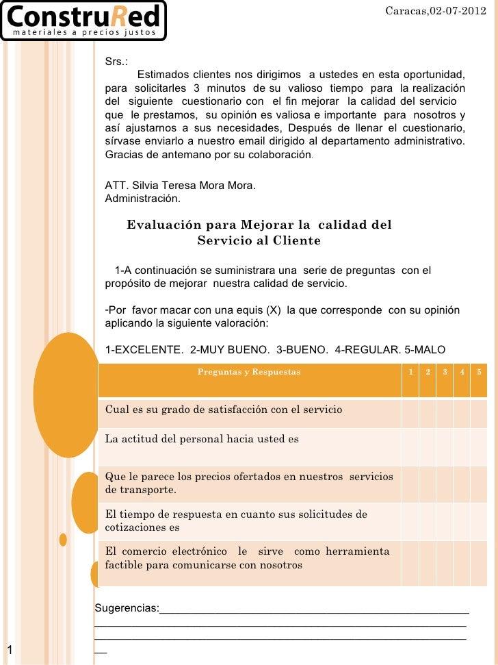 Caracas,02-07-2012     Srs.:            Estimados clientes nos dirigimos a ustedes en esta oportunidad,     para solicitar...