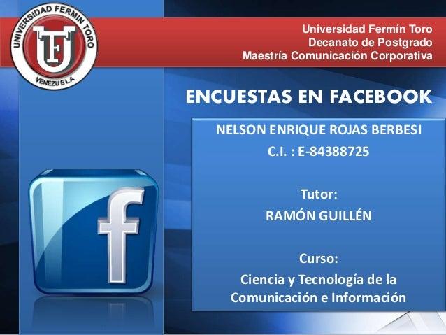 NELSON ENRIQUE ROJAS BERBESI C.I. : E-84388725 Tutor: RAMÓN GUILLÉN Curso: Ciencia y Tecnología de la Comunicación e Infor...