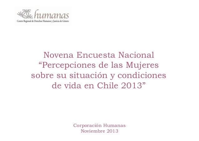 """Novena Encuesta Nacional """"Percepciones de las Mujeres sobre su situación y condiciones de vida en Chile 2013"""" 2013  Corpor..."""