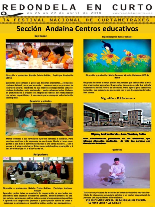 Migueliño – IES Salvaterra Miguel, Andres Serxio – Lua, Yéssica, Pablo Sección Andaina Centros educativos Duas curtametrax...