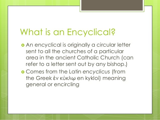 ecclesiology 2 what is an encyclical