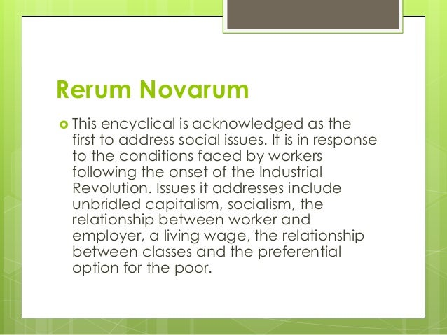 rerum novarum essay Major catholic social teaching documents activity cut‐outs on the condition of labor (rerum novarum) this groundbreaking social encyclical addresses.