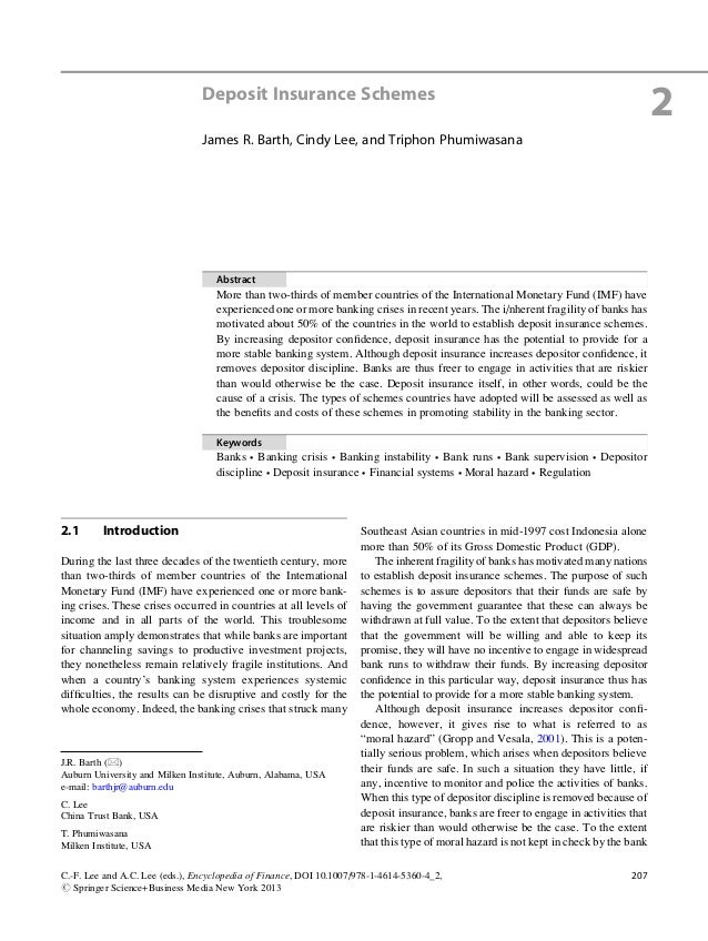 Deposit Insurance Schemes2James R. Barth, Cindy Lee, and Triphon PhumiwasanaAbstractMore than two-thirds of member countri...