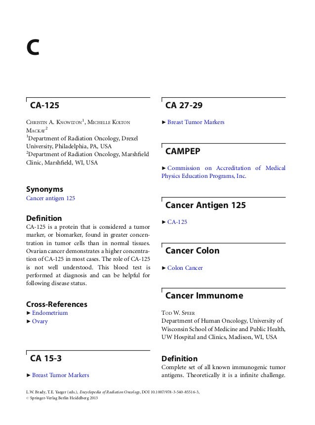 CCA-125CHRISTIN A. KNOWLTON1, MICHELLE KOLTONMACKAY21Department of Radiation Oncology, DrexelUniversity, Philadelphia, PA,...